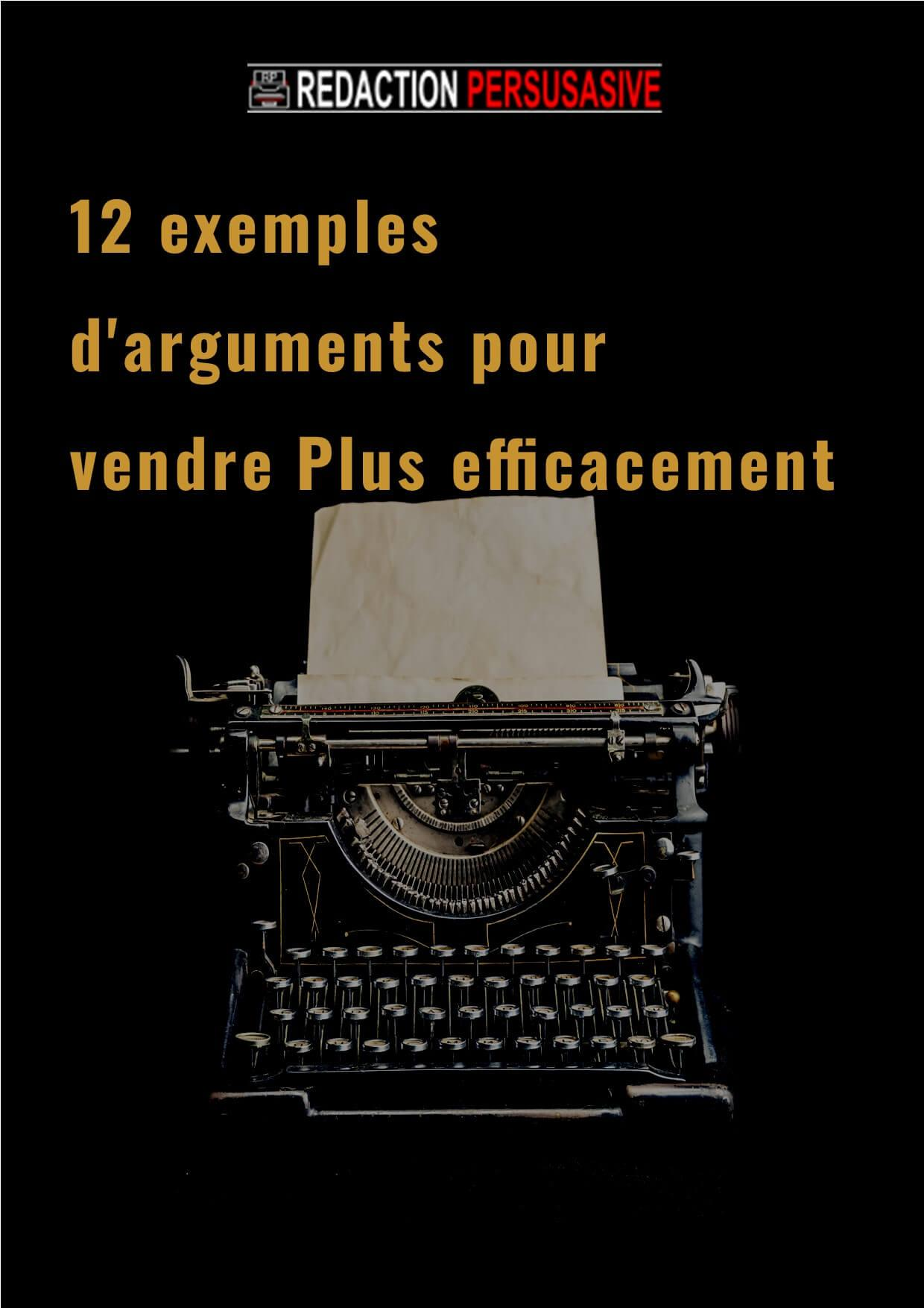couverture redaction persuasive 12 argumentaires